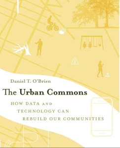 The Urban Commons (Daniel T Obrien)